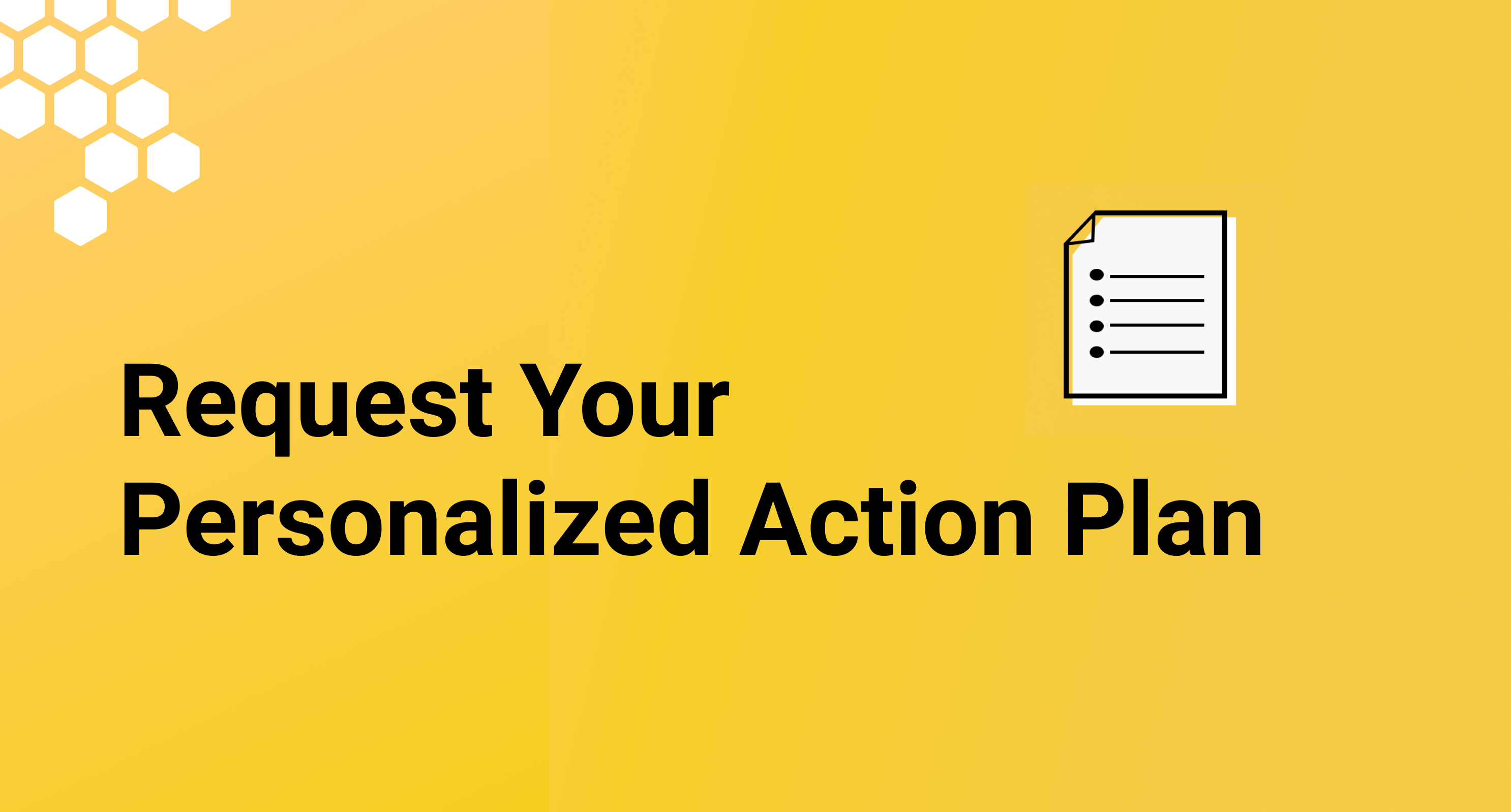 Your Personalized Action plan